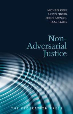 Non-Adversarial Justice: Second Edition