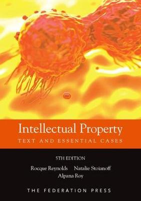 Intellectual Property: Text and Essential Cases 5th Edition