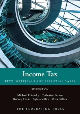 Income Tax Text Materials and Essential Cases 9th Edition