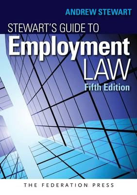 Stewart's Guide to Employment Law 5th Edition
