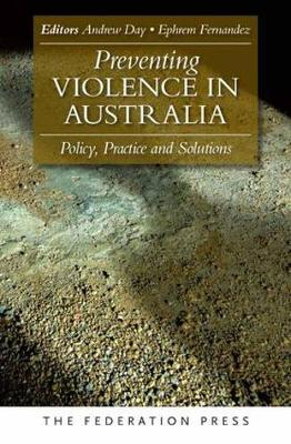 Preventing Violence in Australia: Policy, Practice and Solutions