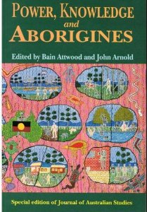 Power, Knowledge and Aborigines