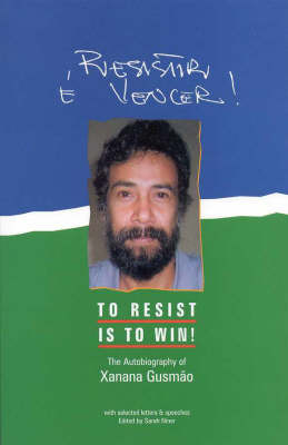 To Resist is to Win: Autobiography of Xanana Gusmao