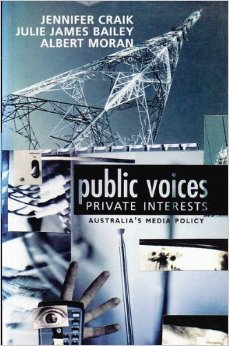 Public Voices, Private Interests: Australia's Media Policy