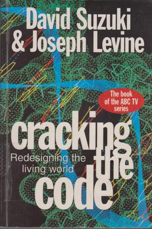 Cracking the Code: Redesigning the Living World