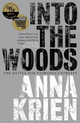 Into the Woods: The Battle for Tasmania's Forests