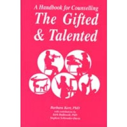A Handbook for Counseling the Gifted and Talented