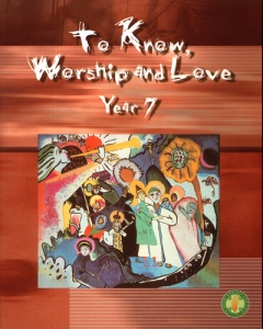 To Know Worship and Love: Year 7