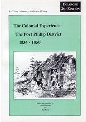 Colonial Experience Port Phillip District 1834-1850