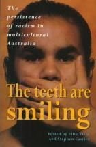 The Teeth are Smiling: Persistence of Racism in Multicultural Australia