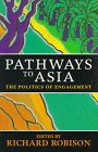 Pathways to Asia: The Politics of Engagement
