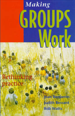 Making Groups Work: Rethinking Practice