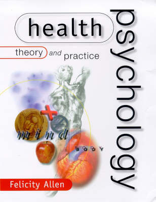 Health Psychology: Theory and Practice