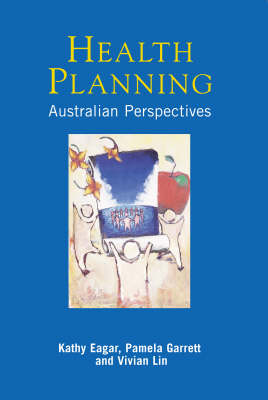 Health Planning: Australian Perspectives