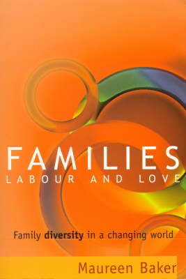 Families, Labour and Love: Family Diversity in a Changing World