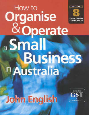 How to Organise and Operate a Small Business in Australia