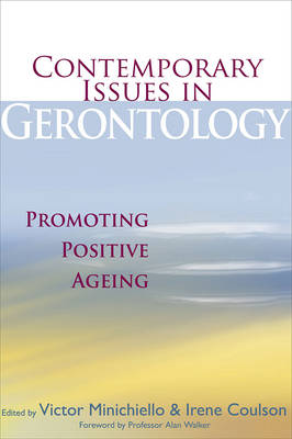 Contemporary Issues in Gerontology: Promoting Positive Ageing