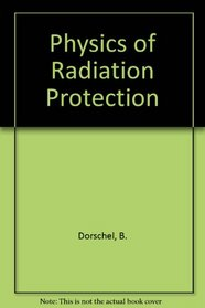 Physics Of Radiation Protection