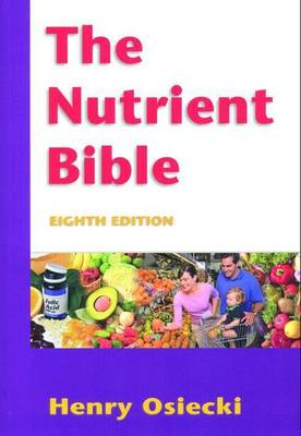 The Nutrient Bible: 8th Edition