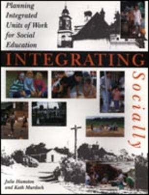 Integrating Socially: Planning Integrated Units of Work for Social Education