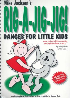 Mike Jackson/Alan Craig: Rig-A-Jig-Jig! - Dances for Little Kids