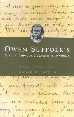 Owen Suffolk's Days of Crime and Years of Suffering