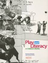 Play and Literacy in Children's Worlds