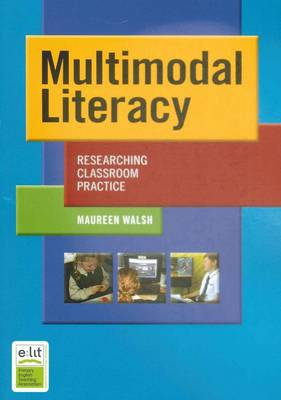 Multimodal Literacy: Classroom Research and Practice