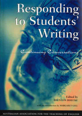 Responding to Student Writing: Continuing Conversations