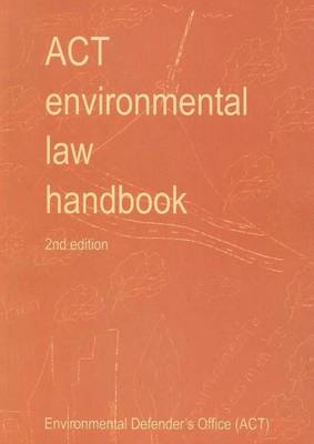 ACT Environmental Law Handbook