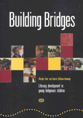 Building Bridges: Literacy Development in Young Indigenous Children