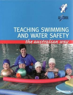 Teaching Swimming and Water Safety: the Australian Way