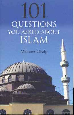 101 Questions About Muslims and Islam