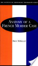 Anatomy of a French Murder Case