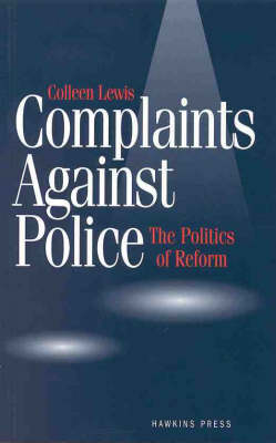 Complaints Against Police: The politics of reform