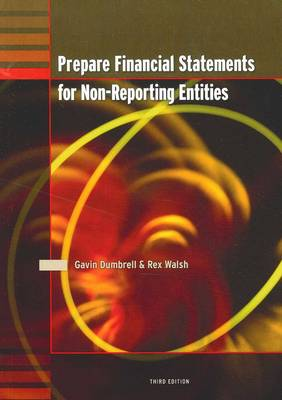 Prepare Financial Statements for Non Reporting Entities
