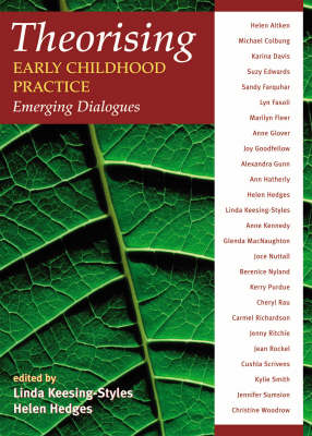 Theorising Early Childhood Practice: Emerging Dialogues