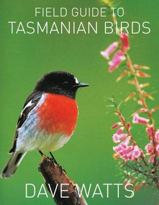 The Field Guide to Tasmanian Birds