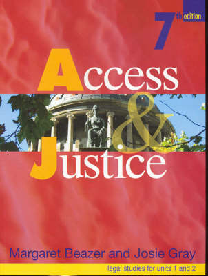 Access and Justice: Legal Studies for Units 1 and 2