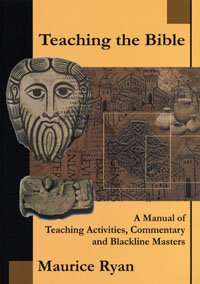 Teaching the Bible: a Manual of Teaching Activities, Commentary and Blackline Masters