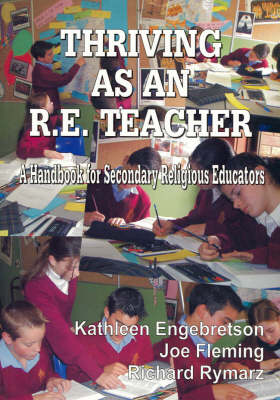 Thriving as an RE Teacher: A Handbook for Secondary Religious Educators
