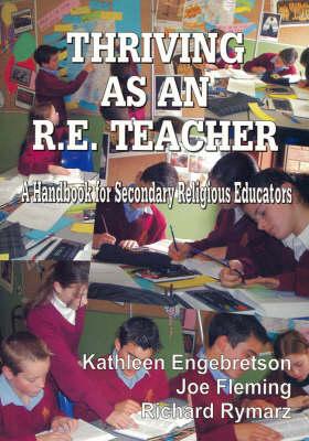 Thriving as an RE Teacher: A Handbook for Secondary Religious Educators
