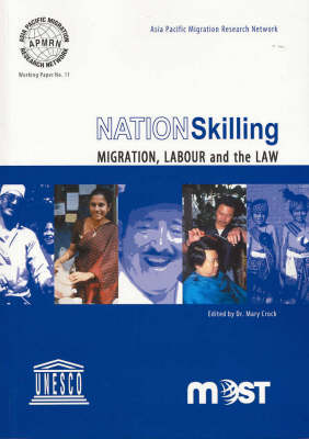 Nation Skilling: Migration, labour and the law
