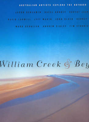 William Creek and beyond: Australian Artists Explore the Outback