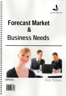 Forecast Market and Business Needs