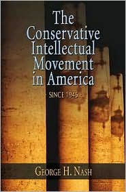 Conservative Intellectual Movement in America Since 1945