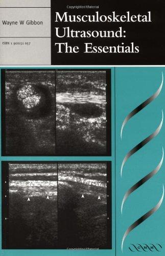 Musculoskeletal Ultrasound: The Essentials