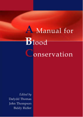 The Manual for Blood Conservation