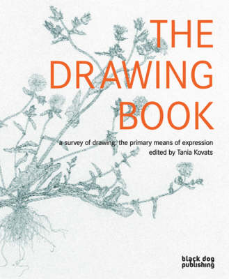 The Drawing Book: A Survey of Drawing - The Primary Means of Expression