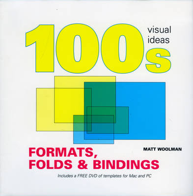 100's Visual Formats, Folds and Bindings